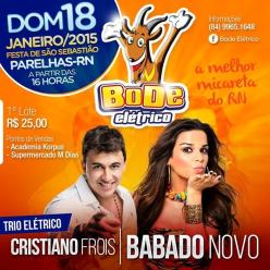 Bode Elétrico 2015, em Parelhas/RN - Dia 18 de Janeiro