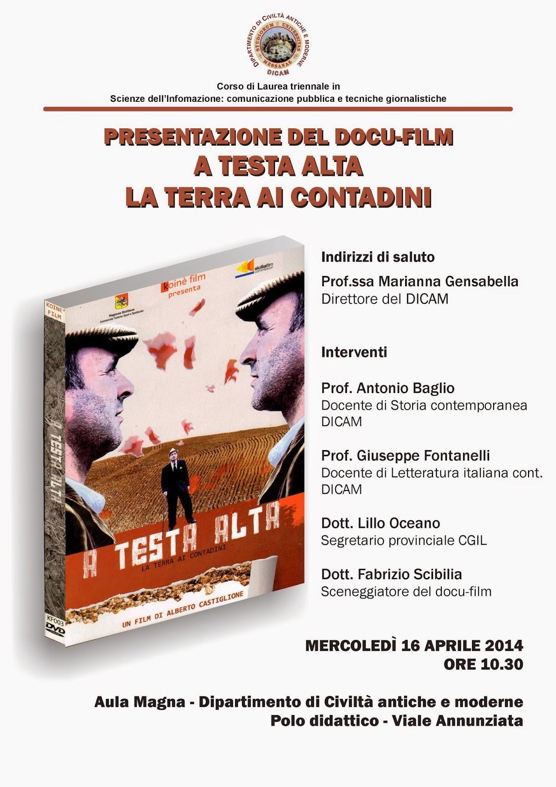 """PRESENTAZIONE DOCU-FILM """"A TESTA ALTA. LA TERRA AI CONTADINI"""""""