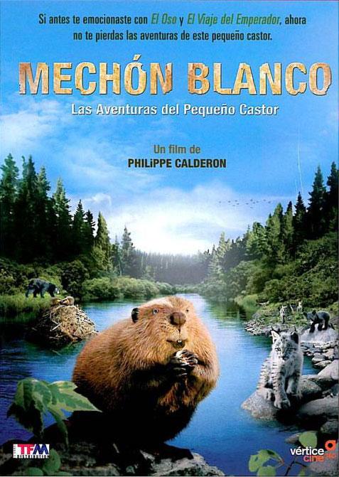 Mechón Blanco: las aventuras del pequeño castor (2008)