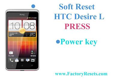 Soft Reset HTC Desire L