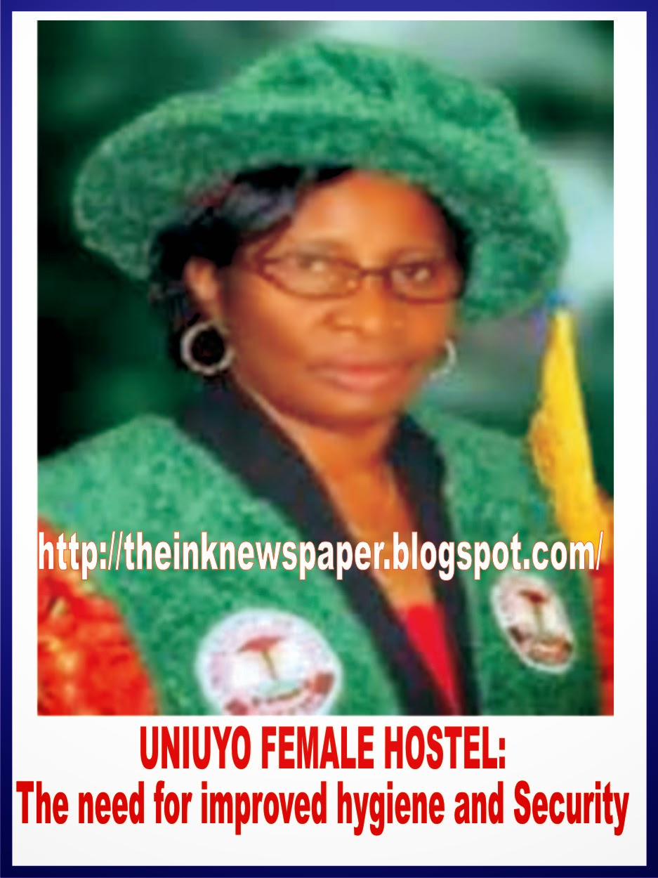 UNIUYO FEMALE HOSTEL: The need for improved hygiene and Security BY GLORY ODOEMELAN