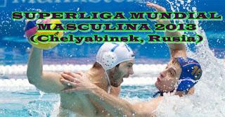 WATERPOLO-Liga Mundial masculina 2013