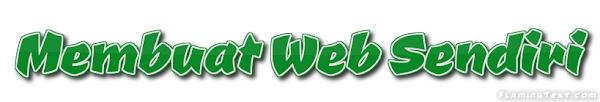 MEMBUAT WEB SENDIRI
