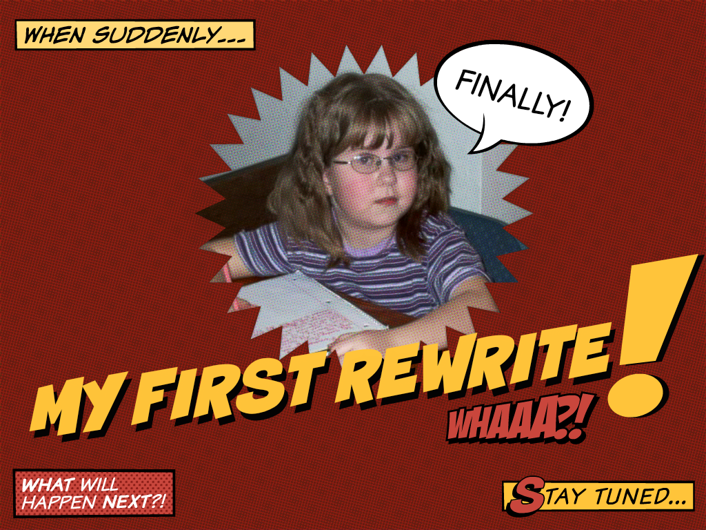 My First Rewrite