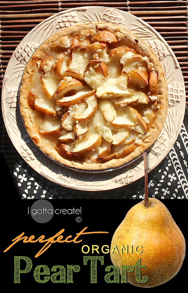 Perfect Organic Pear Tart - leave the skins on for added color, texture and nutrition | Recipe at I Gotta Create