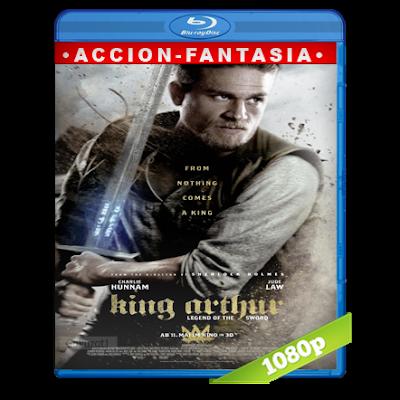 El Rey Arturo La Leyenda De La Espada (2017) BRRip Full 1080p Audio Trial Latino-Castellano-Ingles 5.1