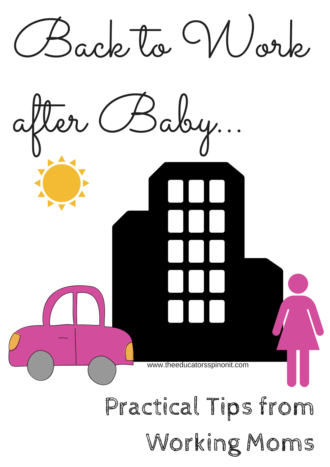 Back to work after baby: practical tips from working moms.