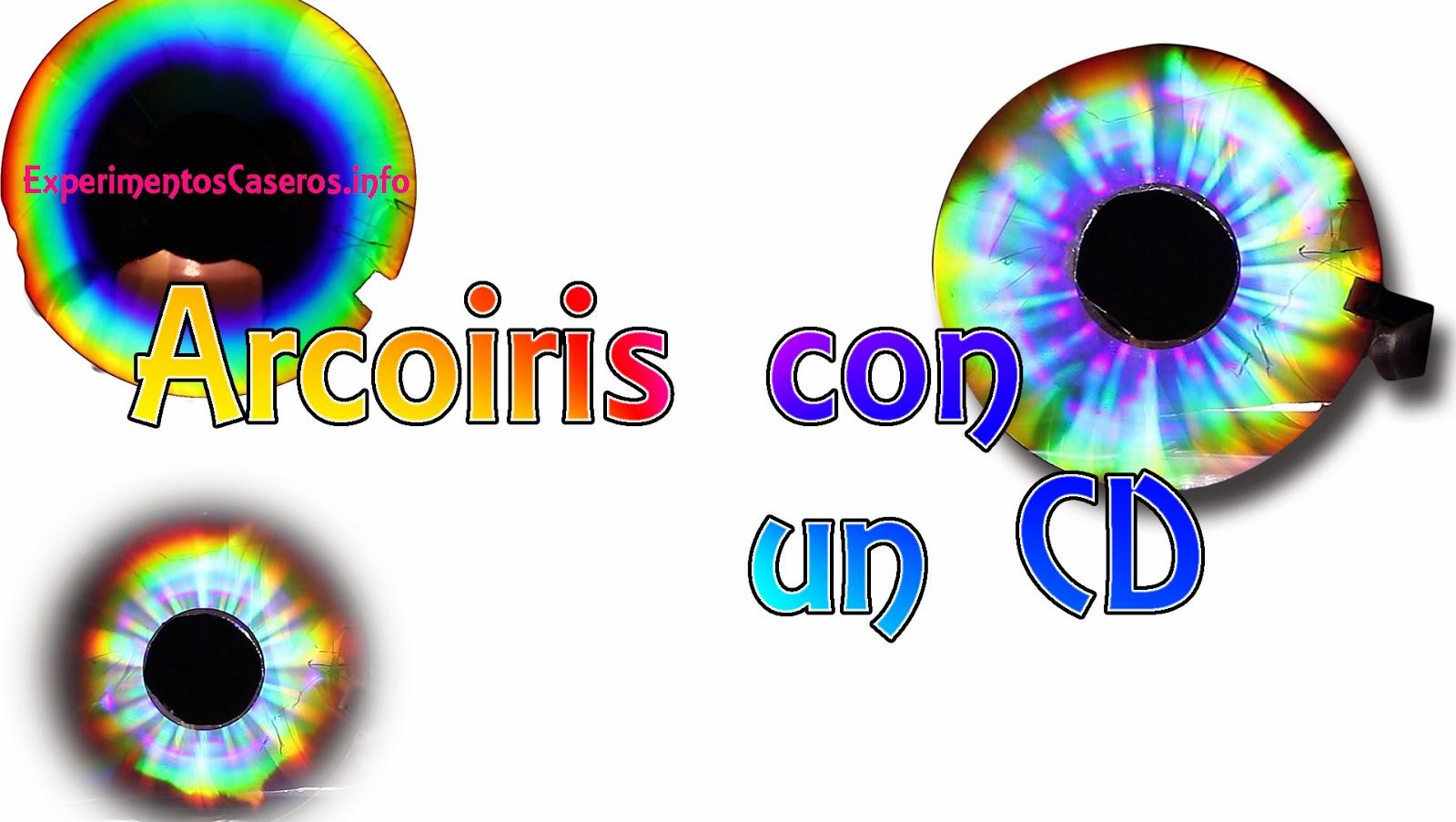 Arcoiris con un CD, Arcoiris Casero, experimentos caseros, inventos caseros, invento, experimentos, experimento, experimentos para niños, experimentos de física, feria de ciencias, experimentos con luz