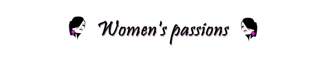 Women's passions