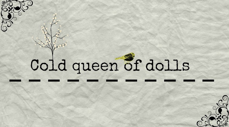 cold queen of dolls