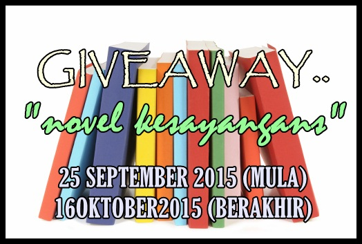 GIVEAWAY : NOVEL KESAYANGANS