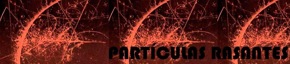 partículas rasantes