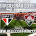 SÃO PAULO x FLUMINENSE - 16h - 05/07 - #BR15