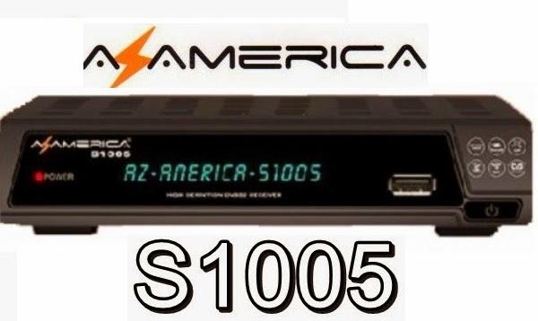 ATUALIZAÇÃO AZAMERICA S1005_V1.09  BAIXAR  -- 28.02.15