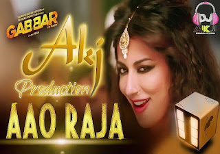 Aao+Raja+Gabbar+Is+Back+Akj+Production