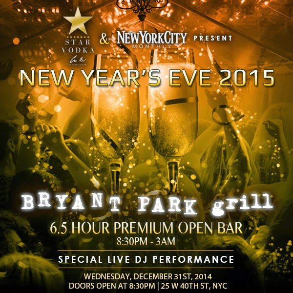 Star Vodka's New Year's Eve 2015 at the Bryant Park Grill Click the picture to order your ticket!