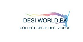 Desi World Pk A Largest Collection Of Desi videos