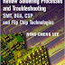 Reflow Soldering Processes and Troubleshooting: SMT, BGA, CSP and Flip Chip Technologies