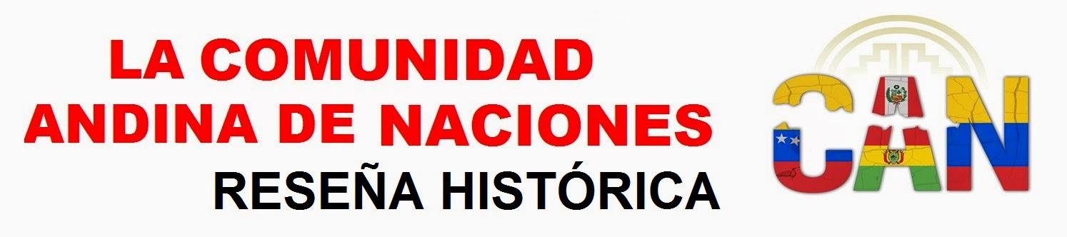 La-comunidad-andina-de-naciones-reseña-historica