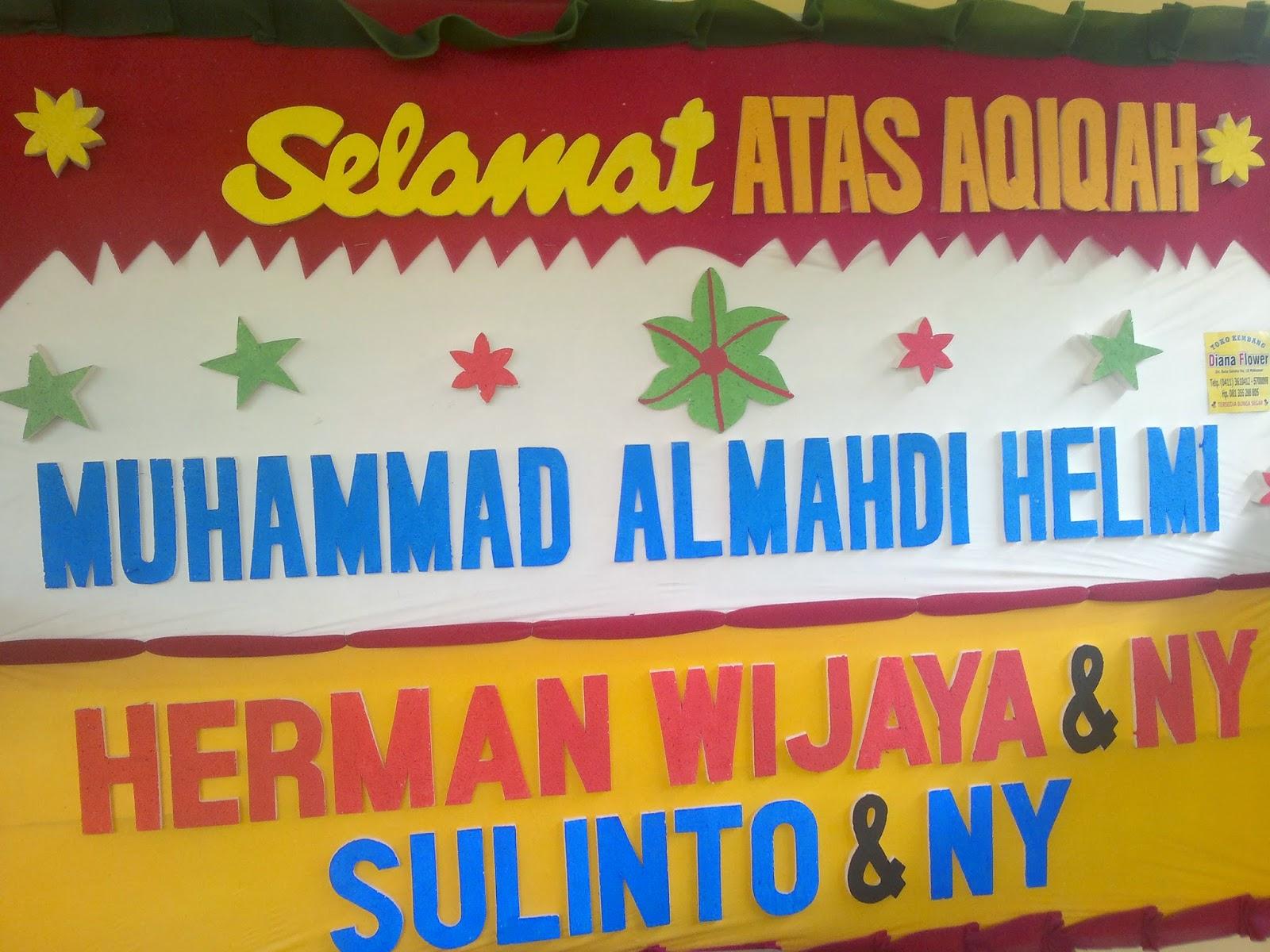 Selamat Aqiqah Muhammad Almahdi Helmi
