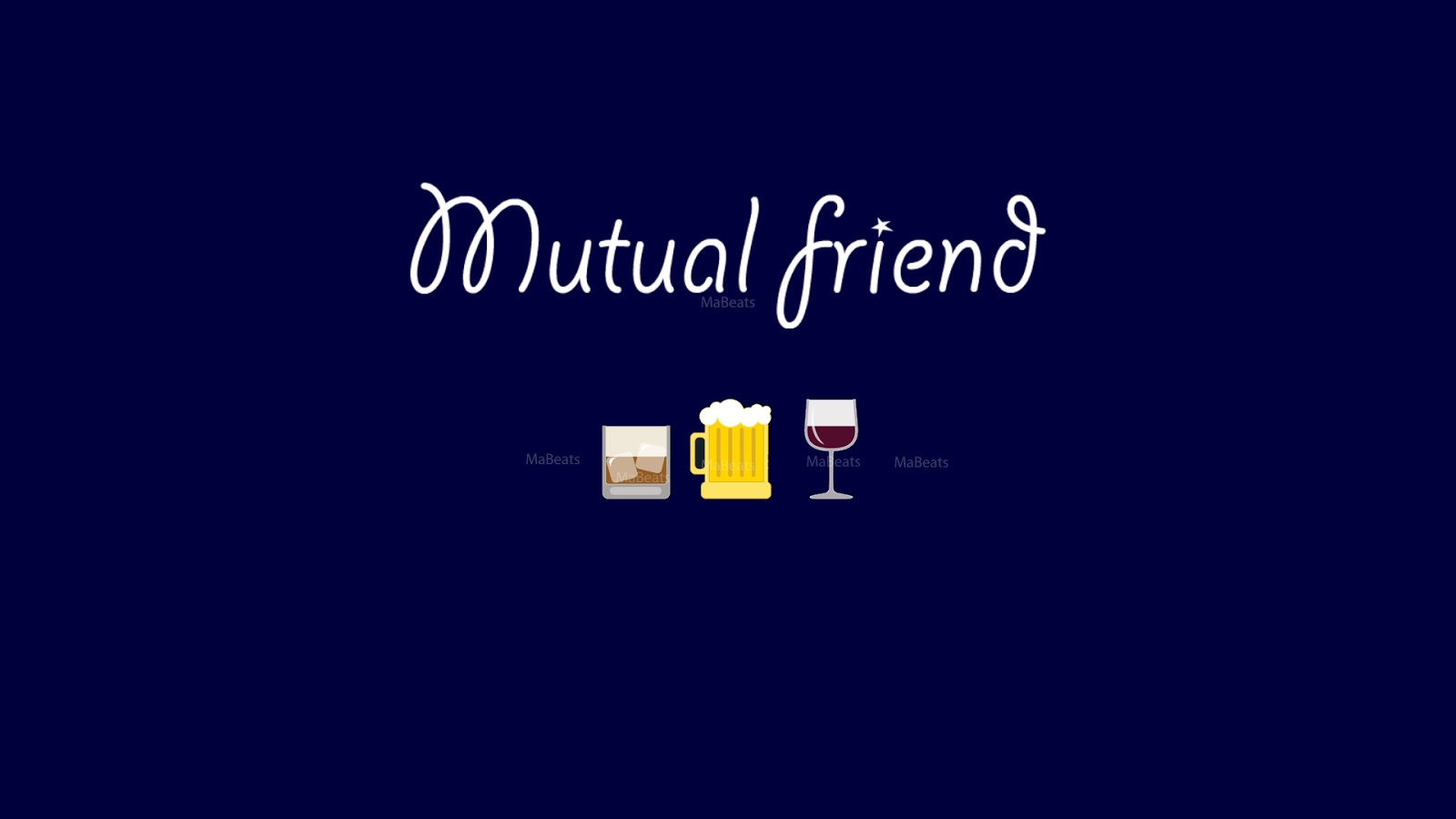 Mutual friend alcohol and four stages of alcohol