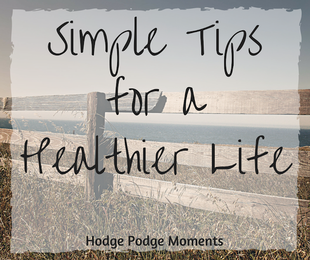 Simple Tips for a Healthier Life
