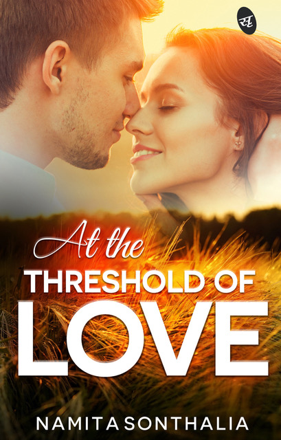 At the Threshold of Love by Namita Sonthalia