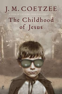 The Childhood of Jesus, JM Coetzee, Jesus, Holy Spirit, fiction, book review