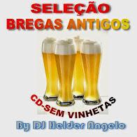SELEÇÃO BREGAS ANTIGOS CD-SEM VINHETAS BY DJ HELDER ANGELO