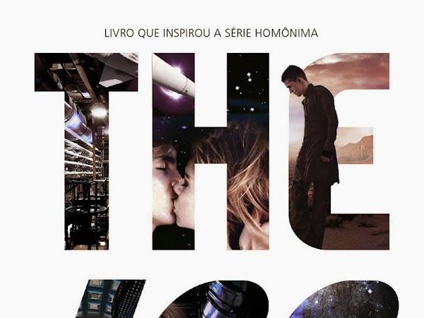 The 100, livro 1: Os Escolhidos, de Kass Morgan e Galera Record