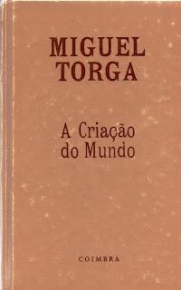 A Criação do Mundo, Miguel Torga