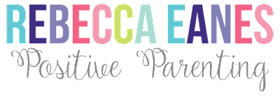 Positive Parenting with Rebecca Eanes