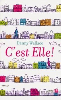 http://lacaverneauxlivresdelaety.blogspot.fr/2014/08/cest-elle-de-danny-wallace.html