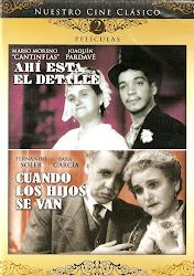 Cuando los Hijos se Van (F. Soler y Sara Garcia).
