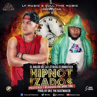 Dembow Latino - El Goldo Feat El Robotico - Hipnotizado