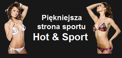 Hot & Sport: Gorrrące oblicze sportu