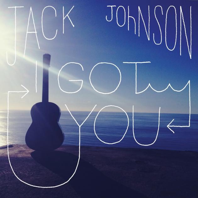 I Got You single by Jack Johnson
