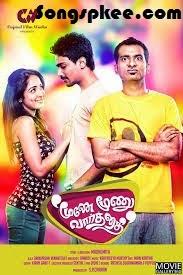 Moone Moonu Varthai 2015 Tamil Movie Mp3 Songs.pk Download New Songs Online