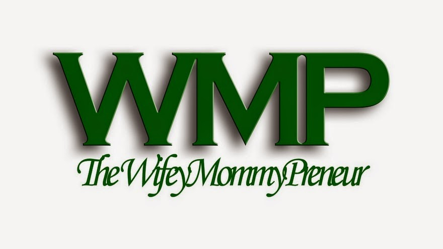 The WifeyMommyPreneur