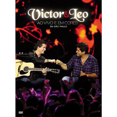 Download - Victor e Leo Ao Vivo em cores Torrent Show (2009)