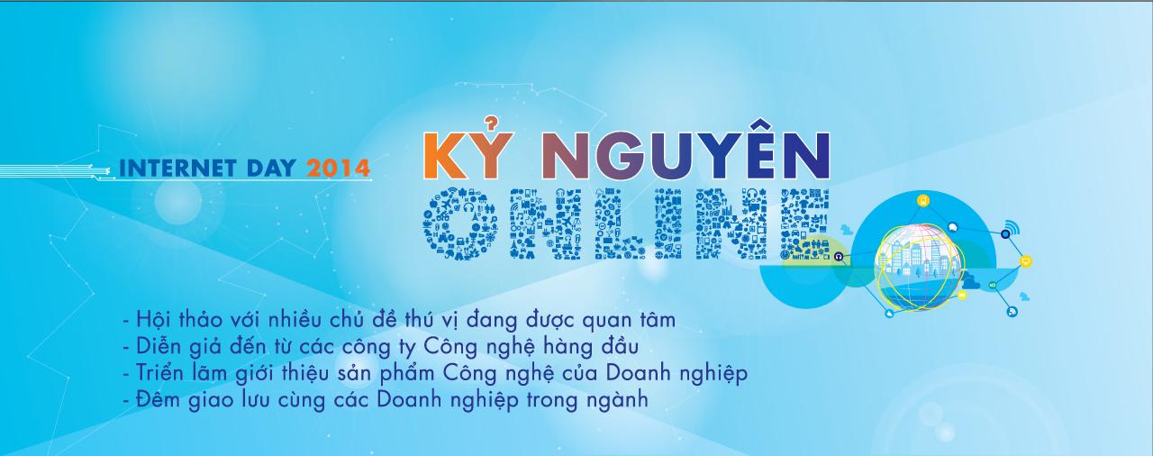 Đăng ký tham gia Internet Day 2014 với chủ đề KỶ NGUYÊN ONLINE