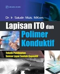 Lapisan ITO dan Polimer Konduktif; Teknik Pembuatan Sensor Layar Sentuh Kapasitif