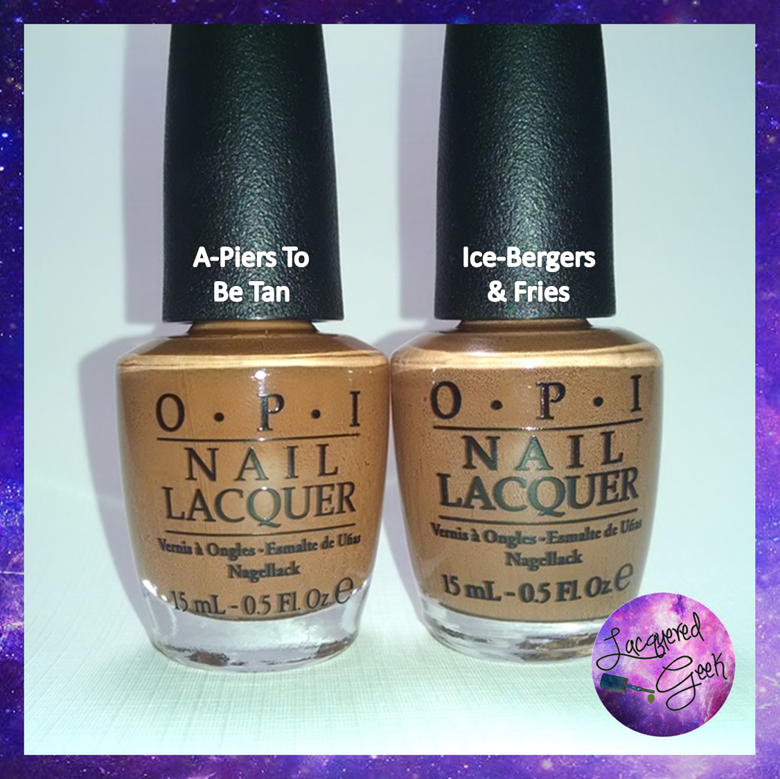 OPI Ice-Bergers & Fries and A-Piers To Be Tan