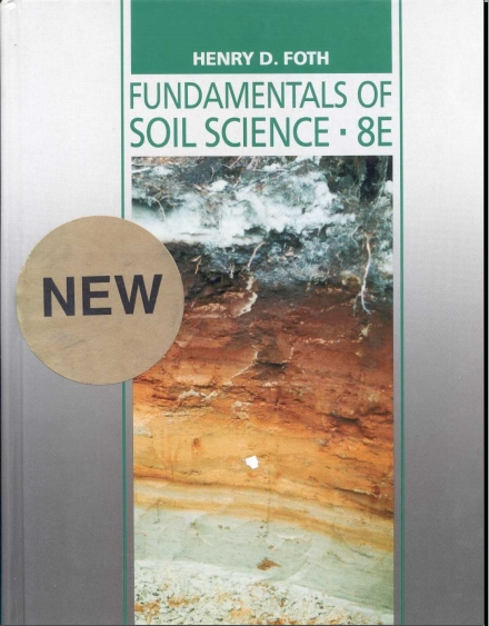 Fundamental of soil science 8th edition agriculture for Soil science
