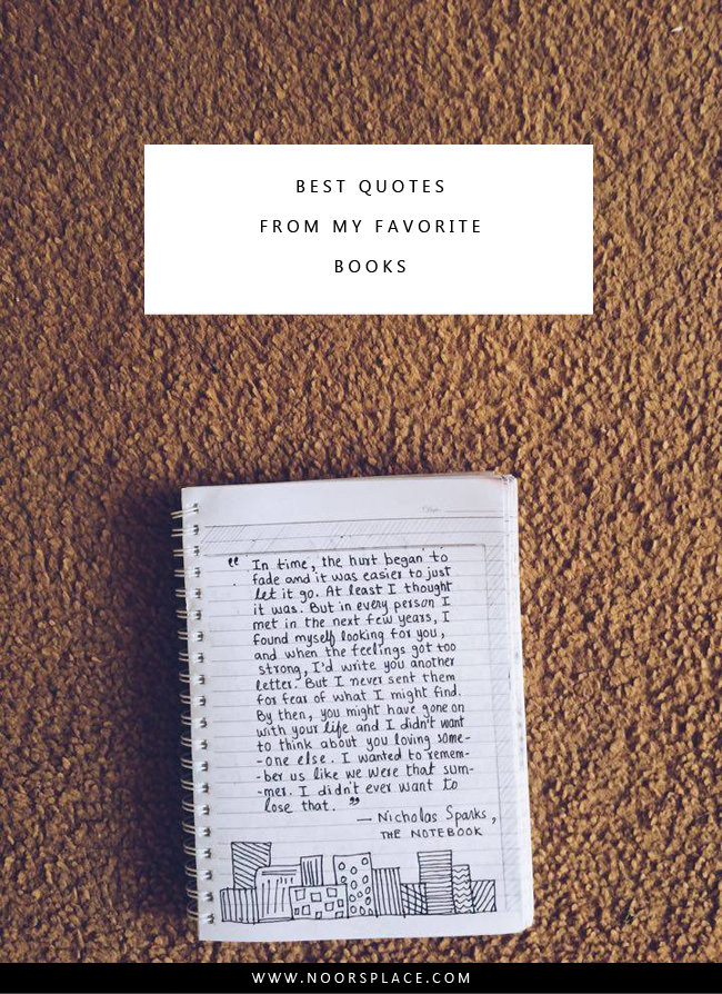Some of the best quotes from my favorite books