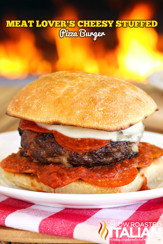 Meat Lover's Cheesy Stuffed Pizza Burgers in 30 Minutes