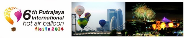 International Hot Air Balloon Fiesta Returns To Putrajaya This March 2014