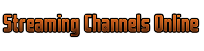 Streaming Channels Online