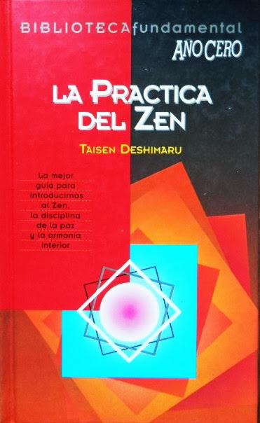 Portada de La Práctica del Zen de Taisen Deshimaru para la Biblioteca Fundamental