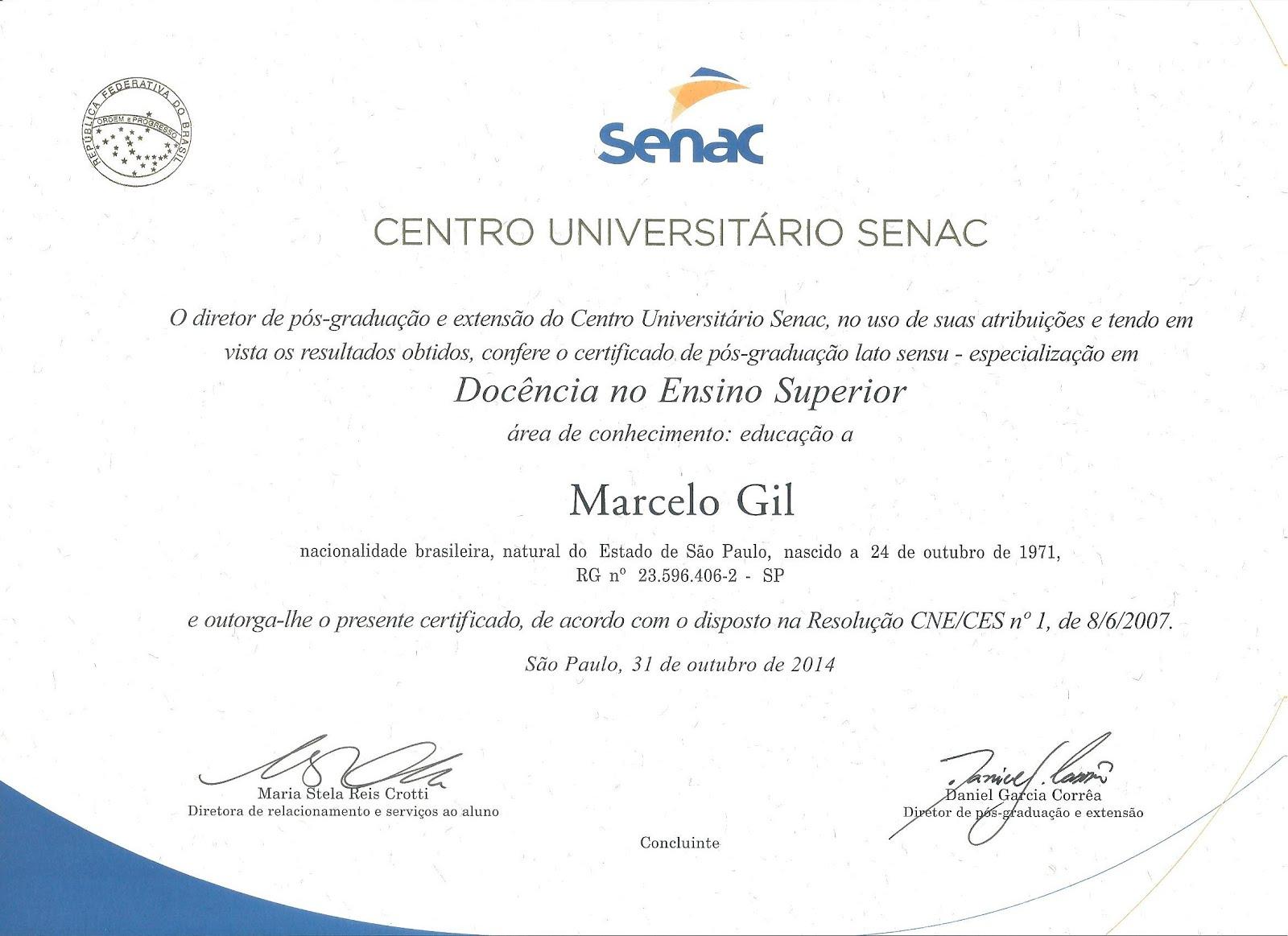 CERTIFICADO DO CENTRO UNIVERSITÁRIO SENAC CONCEDIDO À MARCELO GIL